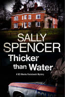 Spencer, Sally - Thicker Than Water: A British police procedural set in 1970s (A Monika Panitowski Mystery) - 9780727894687 - V9780727894687