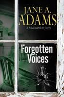 Adams, Jane A. - Forgotten Voices: A Rina Martin British Mystery (A Rina Martin Mystery) - 9780727894700 - V9780727894700