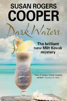 Cooper, Susan Rogers - Dark Waters (A Milt Kovak Mystery) - 9780727894724 - V9780727894724