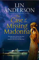Anderson, Lin - The Case of The Missing Madonna: A mystery with wartime secrets (A Patrick de Courvoisier Mystery) - 9780727894861 - V9780727894861