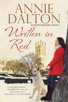 Dalton, Annie - Written in Red: A spy thriller set in Oxford with echoes of the cold war (An Anna Hopkins Mystery) - 9780727894960 - V9780727894960