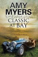 Myers, Amy - Classic at Bay (A Jack Colby Mystery) - 9780727895073 - V9780727895073