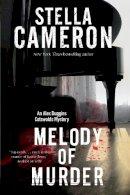 Cameron, Stella - Melody of Murder: A Cotswold murder mystery (An Alex Duggins Mystery) - 9780727895127 - V9780727895127