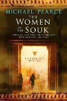 Pearce, Michael - The Women of the Souk: A mystery set in pre-World War I Egypt (A Mamur Zapt Mystery) - 9780727895165 - V9780727895165