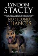 Stacey, Lyndon - No Second Chances: A British police dog-handler mystery (A Daniel Whelan Mystery) - 9780727895189 - V9780727895189