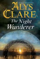 Clare, Alys - The Night Wanderer (An Aelf Fen Mystery) - 9780727895202 - V9780727895202