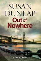Dunlap, Susan - Out of Nowhere: A Zen Mystery set in San Francisco (A Darcy Lott Mystery) - 9780727895219 - V9780727895219