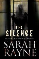 Rayne, Sarah - The Silence (A Nell West and Michael Flint Haunted House Story) - 9780727895257 - V9780727895257