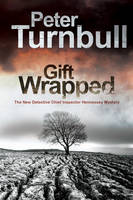 Turnbull, Peter - Gift Wrapped (A Hennessey and Yellich Mystery) - 9780727895394 - V9780727895394