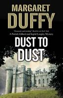 Duffy, Margaret - Dust to Dust (A Gillard and Langley Mystery) - 9780727895417 - V9780727895417