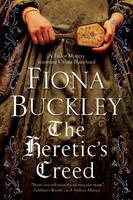Buckley, Fiona - Heretic's Creed: An Elizabethan mystery (An Ursula Blanchard Elizabethan Mystery) - 9780727895608 - V9780727895608