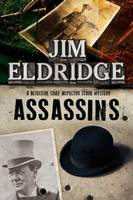 Eldridge, Jim - Assassins: A British mystery series set in 1920s London - 9780727895653 - V9780727895653