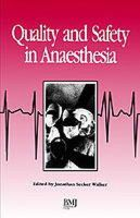 Secker-Walker, Jonathan - Quality and Safety In Anaesthesia - 9780727908285 - KMB0000105