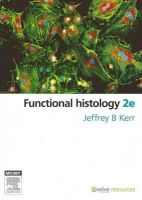 Kerr PhD, Jeffrey B. - Functional Histology, 2e - 9780729538374 - V9780729538374