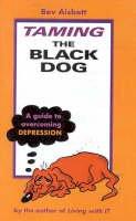 Aisbett, Bev - Taming the Black Dog - 9780732267575 - V9780732267575