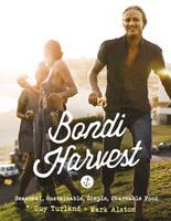 Turland, Guy; Alston, Mark - Bondi Harvest - 9780732299866 - V9780732299866