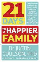 Coulson, Justin - 21 Days to a Happier Family - 9780733334818 - V9780733334818