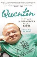 Kenihan, Quentin - Not All Superheroes Wear Capes - 9780733635359 - V9780733635359