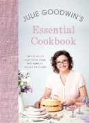 Goodwin, Julie - Julie Goodwin's Essential Cookbook - 9780733637117 - V9780733637117