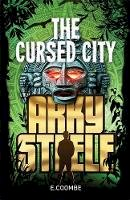 Coombe, Eleanor - Arky Steele: The Cursed City (The Official Pokemon Ear) - 9780734411600 - V9780734411600