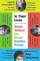 Blauner, Andrew - In Their Lives: Great Writers on Great Beatles Songs - 9780735210691 - V9780735210691