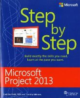 Chatfield, Carl; Johnson, Timothy - Microsoft Project 2013 Step by Step - 9780735669116 - V9780735669116