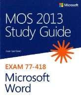 Lambert, Joan - MOS 2013 Study Guide for Microsoft Word - 9780735669253 - V9780735669253