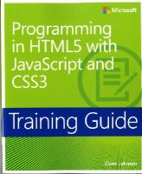 Johnson, Glenn - Training Guide: Programming in HTML5 with JavaScript and CSS3 - 9780735674387 - V9780735674387