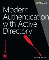 Bertocci, Vittorio - Modern Authentication with Active Directory for Web Applications - 9780735696945 - V9780735696945
