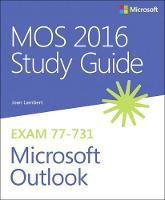 Lambert, Joan - MOS 2016 Study Guide for Microsoft Outlook (MOS Study Guide) - 9780735699380 - V9780735699380
