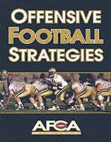 American Football Coaches Association - Offensive Football Strategies - 9780736001397 - V9780736001397