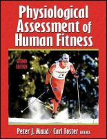 Maud, Peter, Foster, Carl - Physiological Assessment of Human Fitness - 9780736046336 - V9780736046336