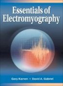 Kamen, Gary; Gabriel, David - Essentials of Electromyography - 9780736067126 - V9780736067126
