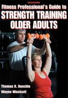 Beachle, Thomas R.; Westcott, Wayne L. - Fitness Professionals' Guide to Strength Training for Older Adults - 9780736075817 - V9780736075817