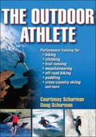 Schurman, Courtenay; Schurman, Doug - The Outdoor Athlete - 9780736076111 - V9780736076111