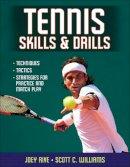 Rive, Joey; Williams, Scott C. - Tennis Skills & Drills - 9780736083089 - V9780736083089
