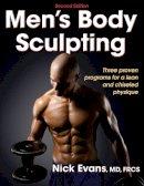 Evans, Nicholas - Men's Body Sculpting - 2nd Edition - 9780736083218 - V9780736083218