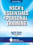 Coburn, Jared W.; Malek, Moh H. - NSCA's Essentials of Personal Training - 9780736084154 - V9780736084154