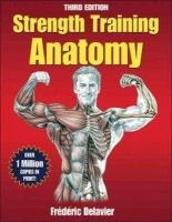 Frederic Delavier - Strength Training Anatomy-3rd Edition - 9780736092265 - V9780736092265