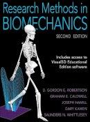 Robertson, D. Gordon E.; Caldwell, Graham E.; Hamill, Joseph; Kamen, Gary; Whittlesey, Saunders N. - Research Methods in Biomechanics - 9780736093408 - V9780736093408