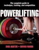 Austin, Dan; Mann, Bryan - Powerlifting - 9780736094641 - V9780736094641