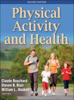 Bouchard, Claude; Blair, Steven N.; Haskell, William L. - Physical Activity and Health - 9780736095419 - V9780736095419