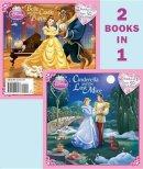 Barbara Bazaldua, E. C. Llopis - Cinderella and the Lost Mice/Belle and the Castle Puppy (Disney Princess) (Deluxe Pictureback) - 9780736426947 - KEX0253474