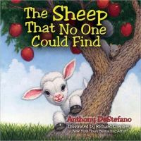 DeStefano, Anthony - The Sheep That No One Could Find - 9780736956116 - V9780736956116