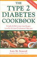 Soneral, Lois - The Type 2 Diabetes Cookbook : Simple & Delicious Low-Sugar, Low-Fat, & Low-Cholesterol Recipes - 9780737302608 - V9780737302608