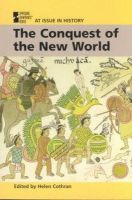 Edited by Helen Cothran - The Conquest of the New World - 9780737712735 - KRS0019496