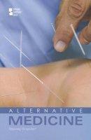 . Ed(s): Zott, Lynn M - Alternative Medicine - 9780737754391 - V9780737754391