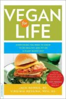 Norris, Jack - Vegan for Life: Everything You Need to Know to Be Healthy and Fit on a Plant-Based Diet - 9780738214931 - KRA0013850