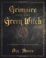 Moura, Ann - Grimoire for the Green Witch - 9780738702872 - V9780738702872