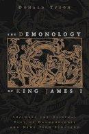 Tyson, Donald - The Demonology of King James - 9780738723457 - V9780738723457